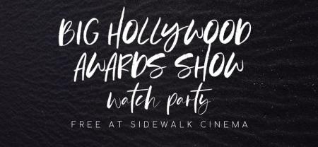 Sidewalk Film Big Awards Show Watch Party
