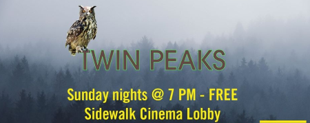 Twin Peaks Night at Sidewalk Cinema