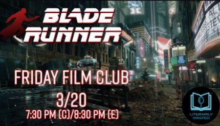 Blade Runner Film Club